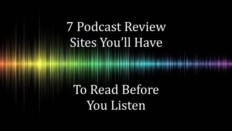 Top 7 Podcast Review Sites