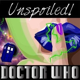 Unspoiled Doctor Who