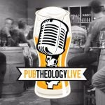 Pub Theology Live: Podcast Review