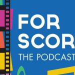 For Scores: Podcast Review