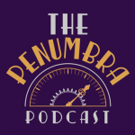 The Penumbra Podcast: Podcast Review