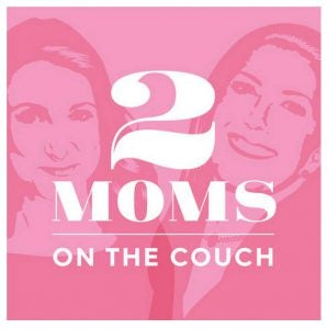 2 Moms on the Couch podcast cover art