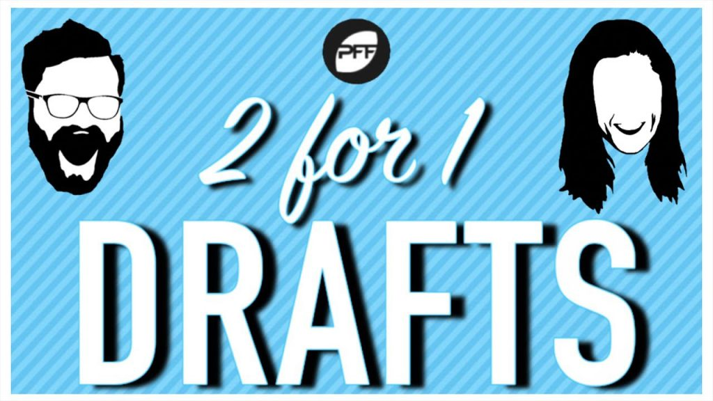 NFL Draft Podcasts: 2 for 1 Drafts