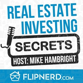 Real Estate Investing Secrets Podcast