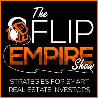 The Flip Empire Show Podcast