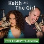 Keith and the Girl: Podcast Review