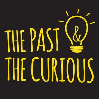 Past & the Curious