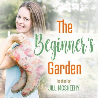 The Beginner's Garden Podcast