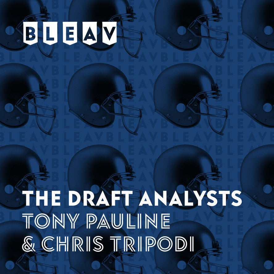 NFL Draft Podcasts: Bleav in the Draft Analysts