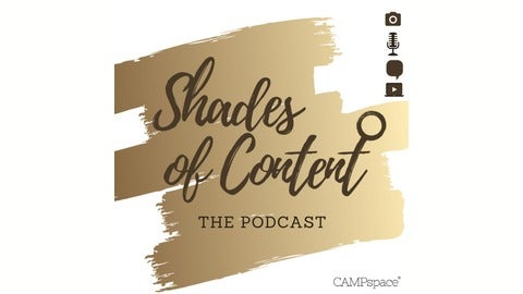 Shades Of Content Podcast