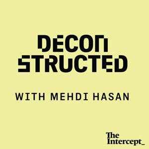 Deconstructed with Mehdi Hasan logo