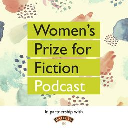 Womens Prize for Fiction Podcast promotional image