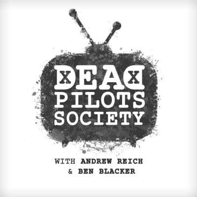 Dead Pilot's Society Podcast Review