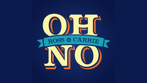 oh no ross and carrie podcast promo image