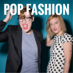 Pop Fashion podcast