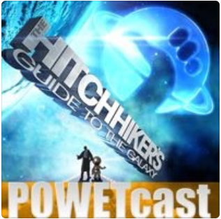 Hitchhiker's Guide to the Galaxy POWETcast