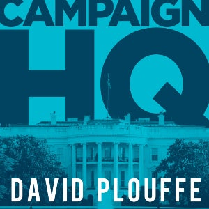 The logo for Campaign HQ with David Plouff shows off the prize … the White House.