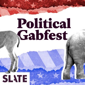 The logo for the Slate-hosted podcast, Political Gabfest, features the rear ends of a donkey and an elephant.