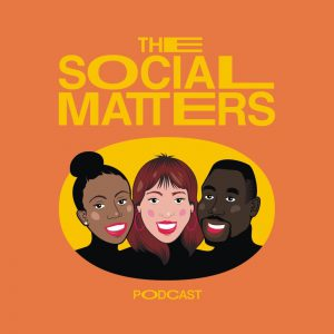 Social Matters Podcast