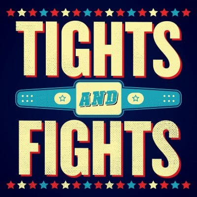 tights and fights podcast promo image