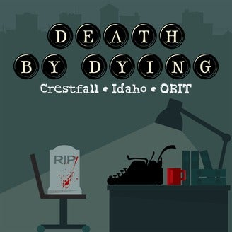 Death by Dying Podcast