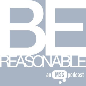 The official logo for Be Reasonable features the podcast's moniker in white over a light blue background.