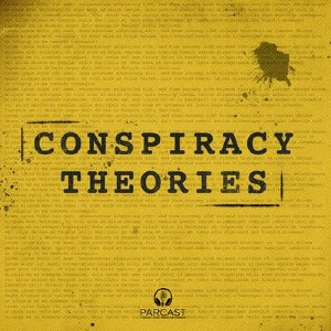 The logo for Conspiracy Theories from Parcast finds its logo for the podcast imposed over a typed document with a noticeable stain on the upper right corner.