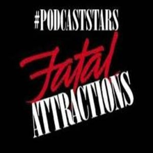 The logo for Fatal Attractions podcast features Michael Douglas and Glenn Close from the classic film, Fatal Attraction.