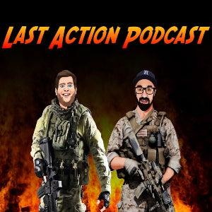 The logo for The Last Action Podcast features the two hosts' heads superimposed on a couple of real movie action heroes.