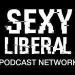 Audio Cheat Sheet To The Sexy Liberal Podcast Network